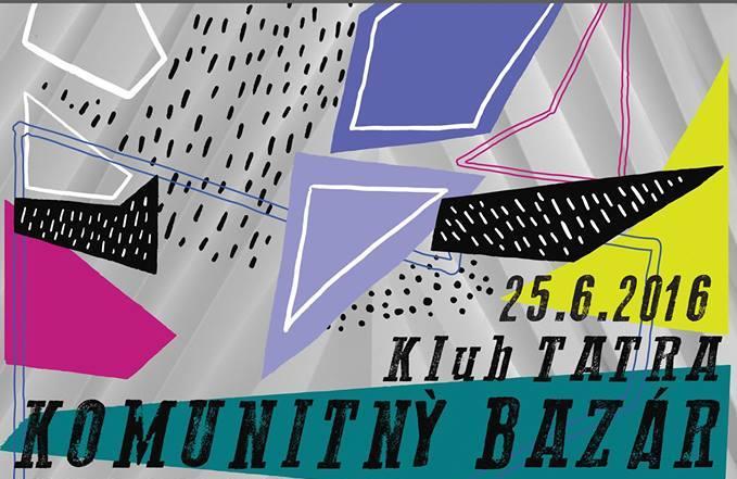 Prvý Komunitný bazár Klubu Tatra bude už 25 - Kam v meste  524b0f45e28
