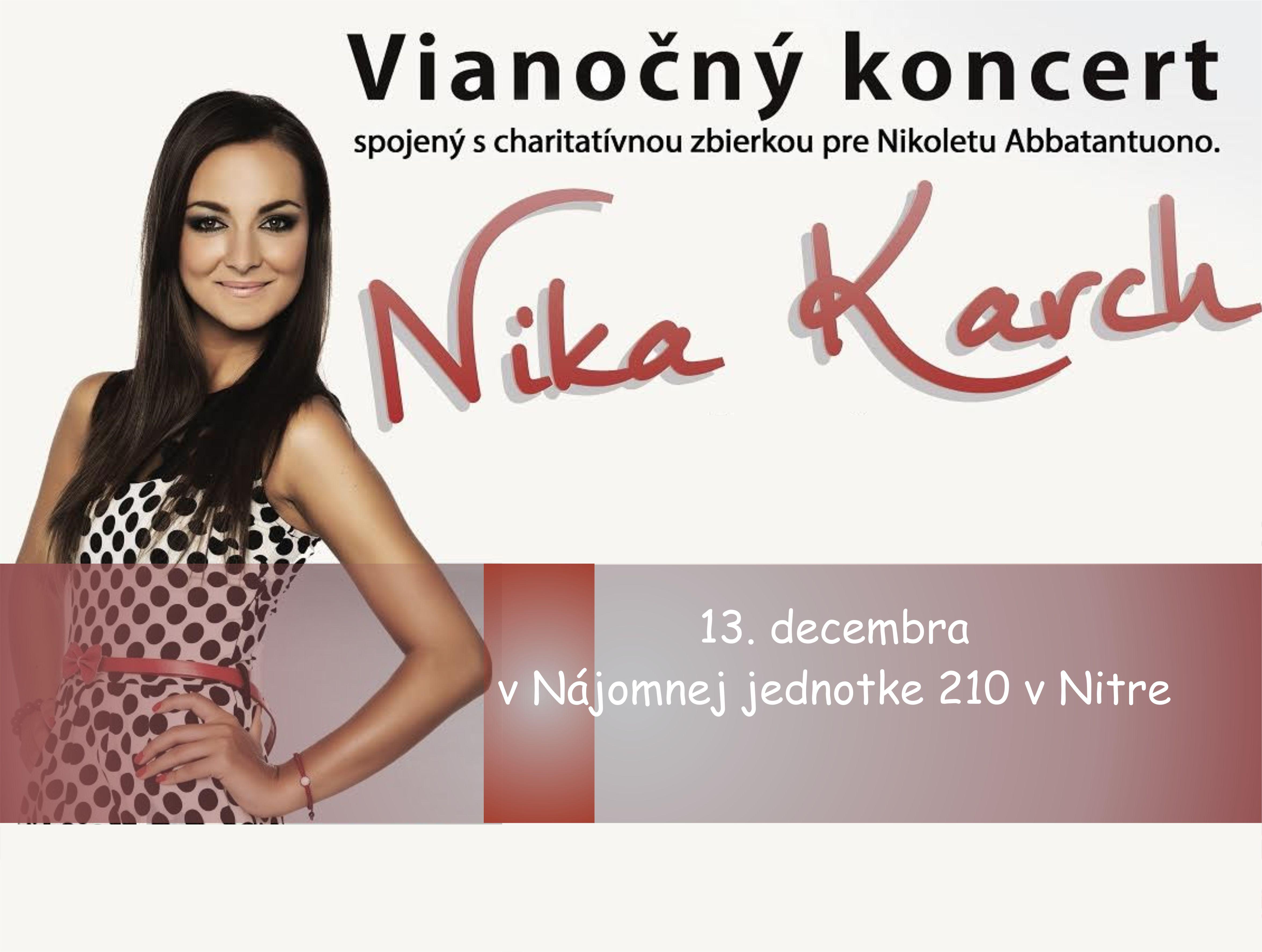 010621f816af Vianočný koncert Nika Karch a hostia  Mário - Kam v meste