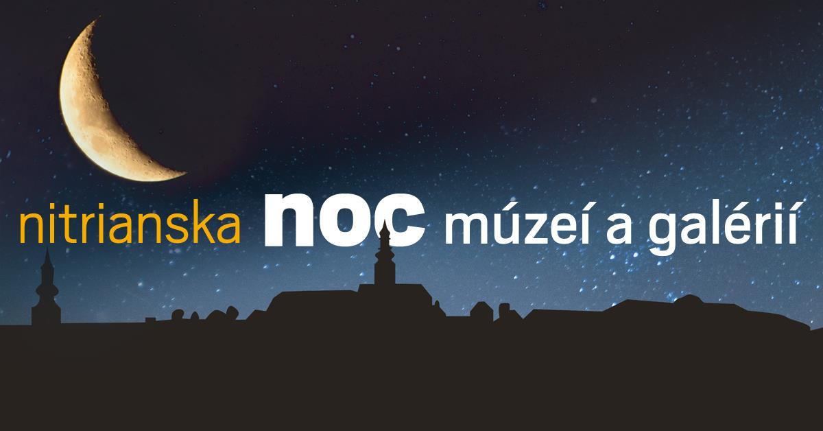 ded4df62a Noc múzeí a galérii - Kam v meste | moja Nitra